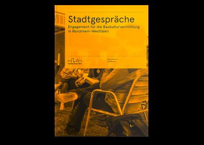 Stadtgespräche – Engagement für die Baukulturvermittlung in Nordrhein-Westfalen.